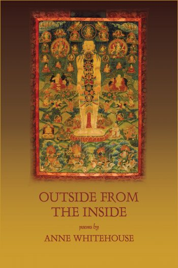 Outside from the Inside by Anne Whitehouse