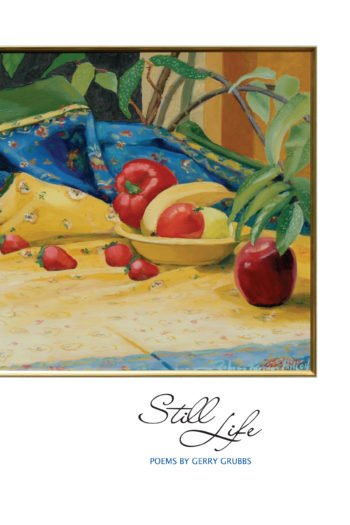 Still Life by Gerry Grubbs