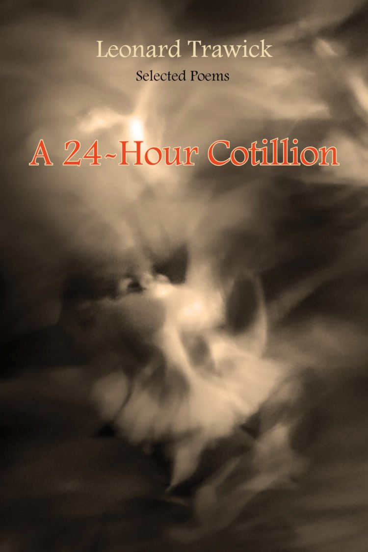 A 24 Hour Cotillion by Leonard Trawick