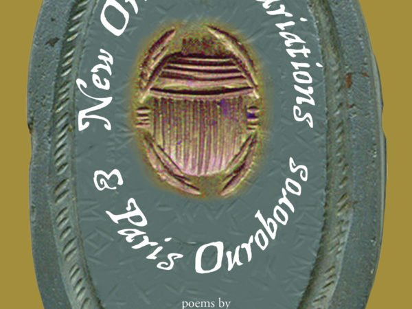 New Orleans Variations & Paris Ouroboros by Paul Pines