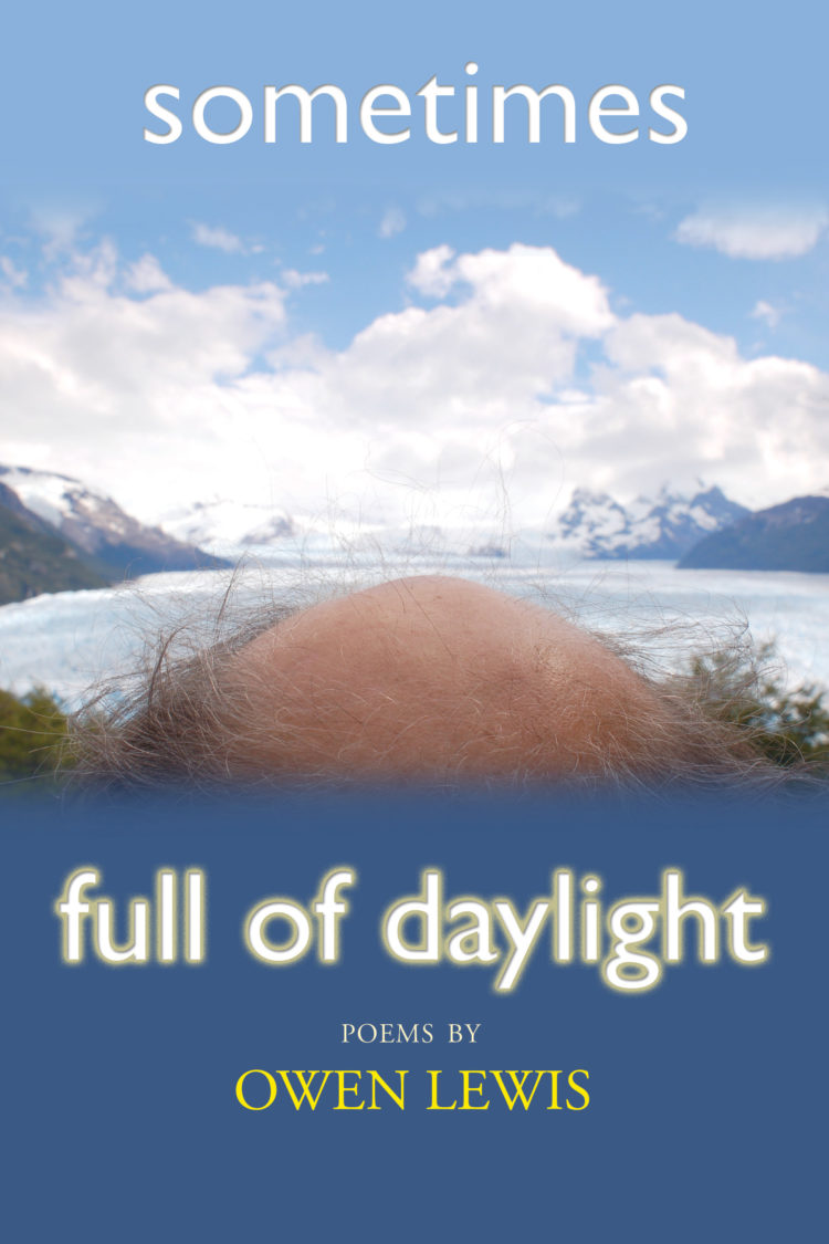 Sometimes Full of Daylight by Owen Lewis