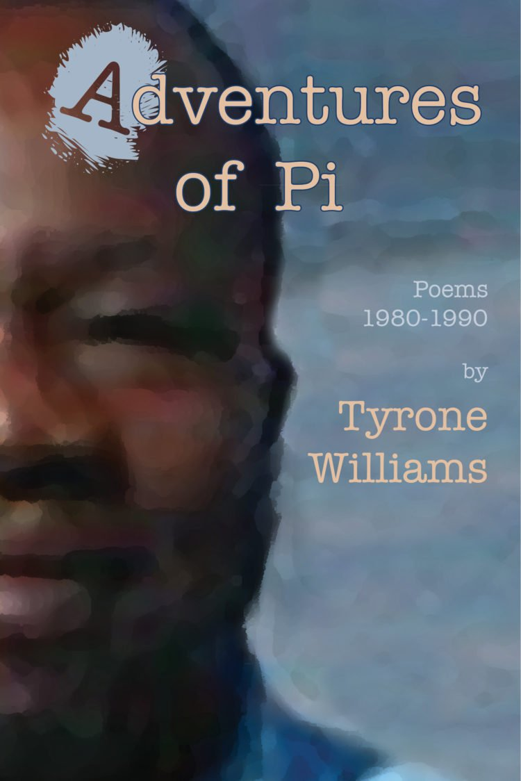 Adventures of Pi by Tyrone Williams