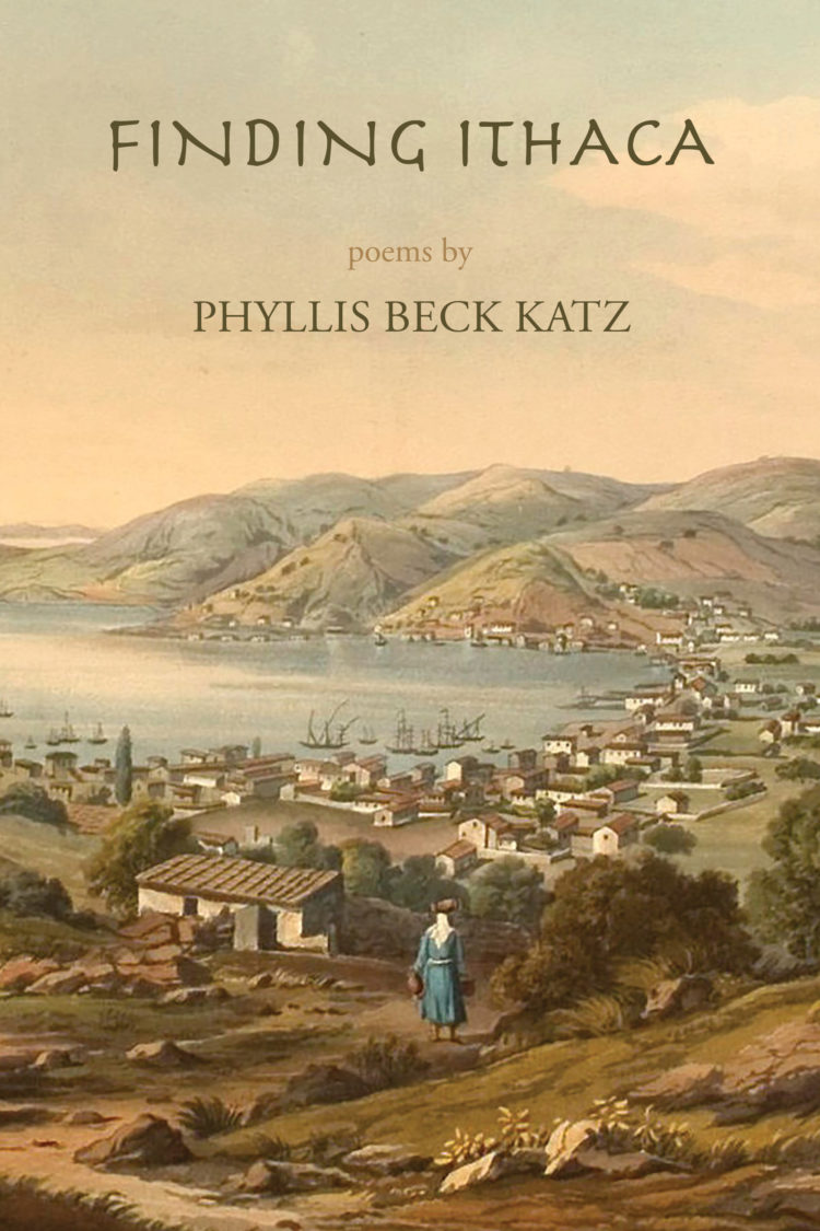 Finding Ithaca by Phyllis Beck Katz
