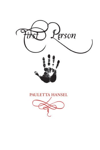 First Person by Pauletta Hansel
