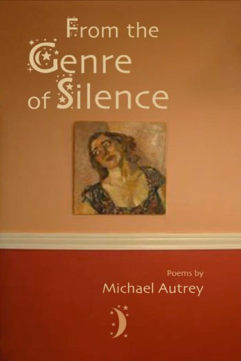 From the Genre of Silence by Michael Autrey