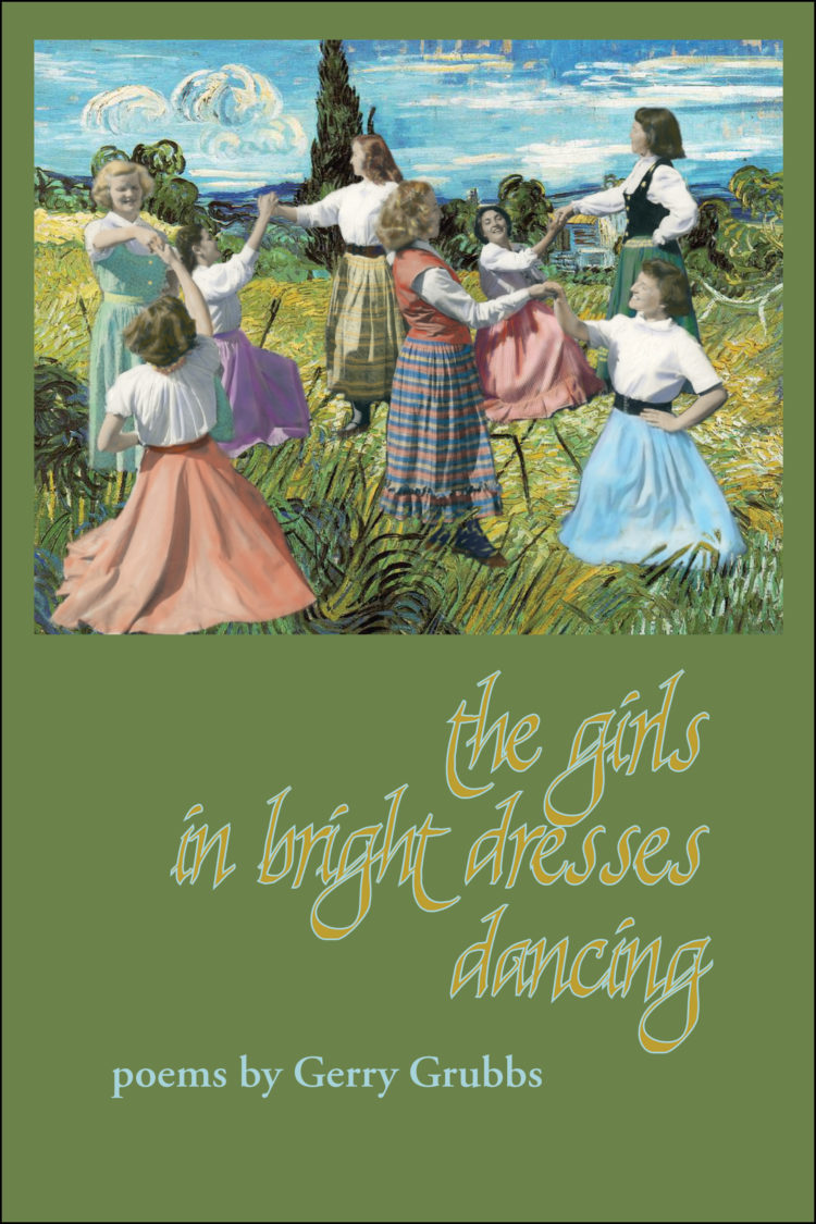 The Girls in Bright Dresses Dancing by Gerry Grubbs