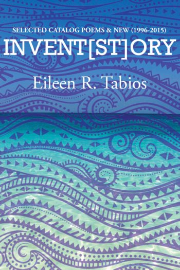 INVENT[ST]ORY by Eileen R. Tabios