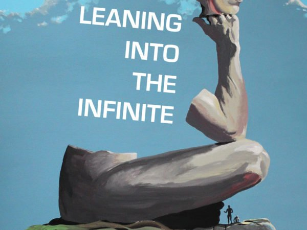 Leaning into the Infinite by Marc Vincenz