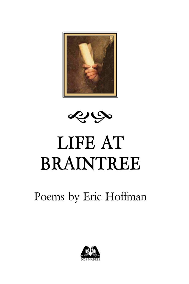 Life at Braintree by Eric Hoffman