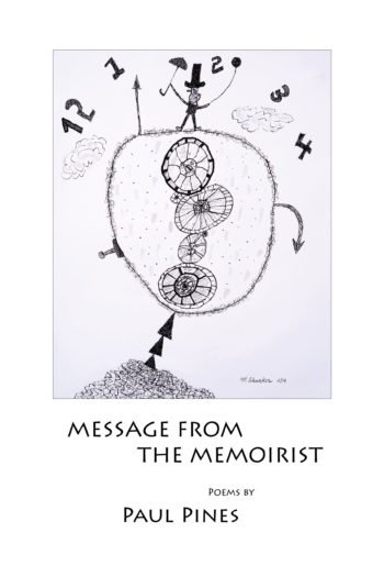 Message From The Memoirist by Paul Pines