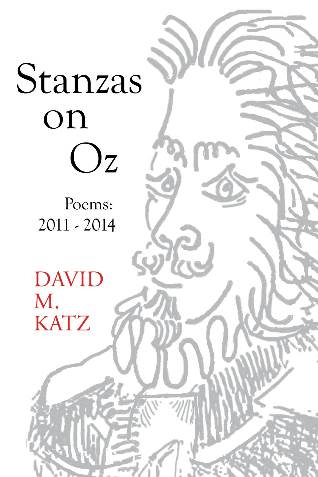 Stanzas on Oz by David M. Katz