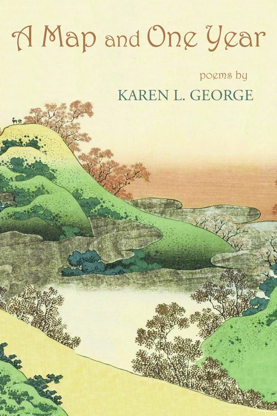 A Map and One Year by Karen L. George