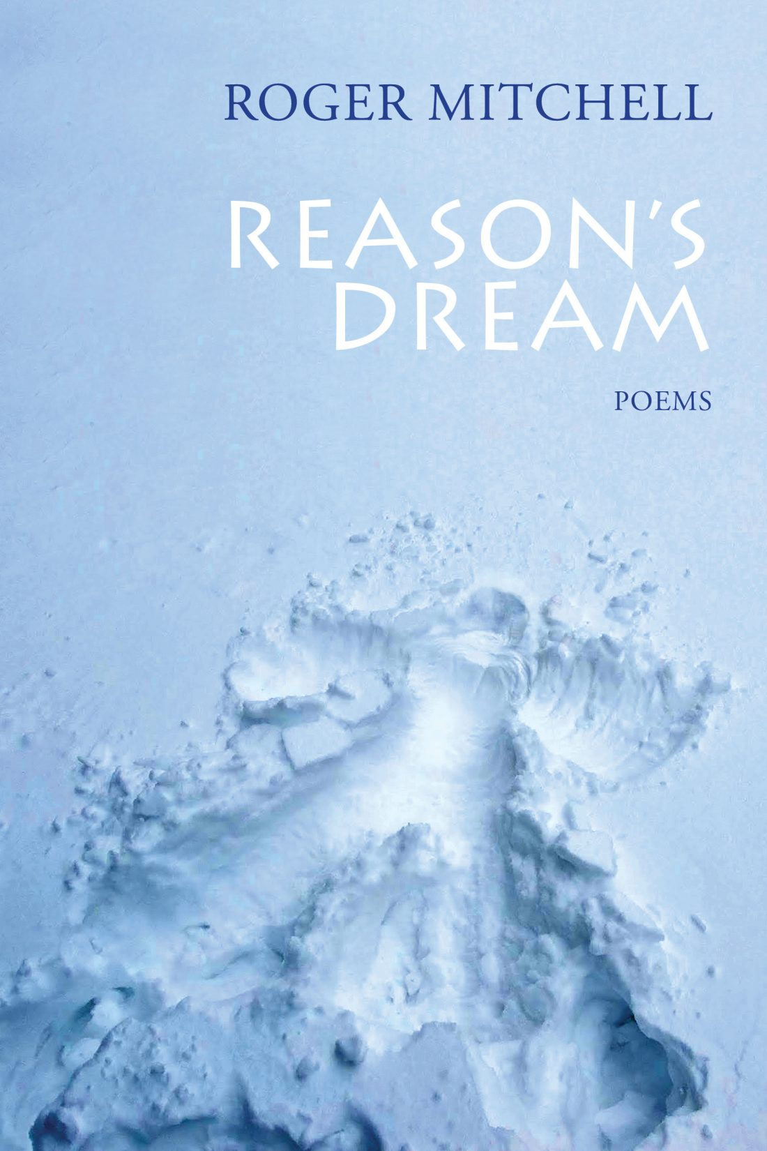 Reason's Dream by Roger Mitchell