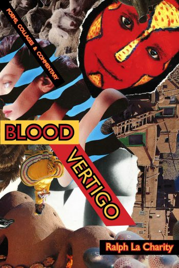 Blood Vertigo by Ralph La Charity