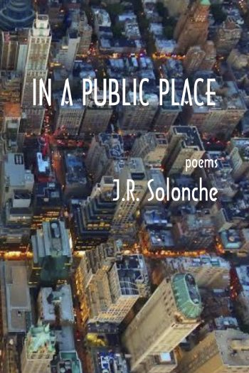 In A Public Place by J. R. Solonche