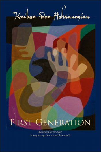 First Generation by Krikor Der Hohannesian