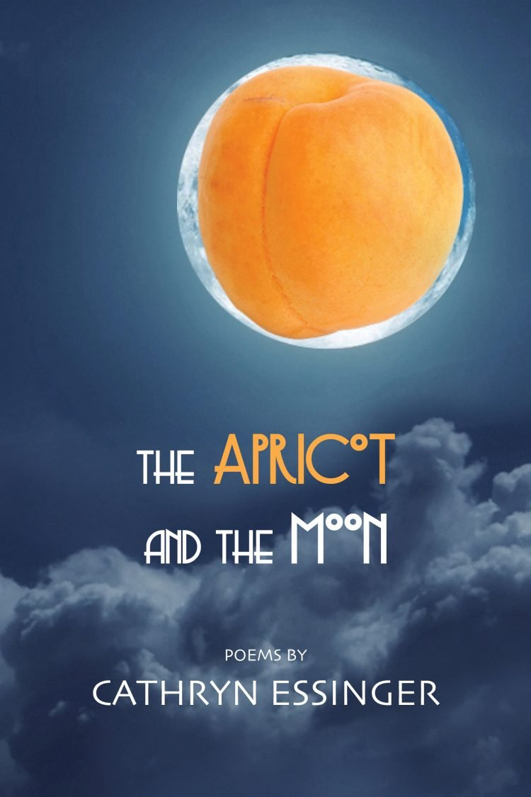 The Apricot and the Moon by Cathryn Essinger