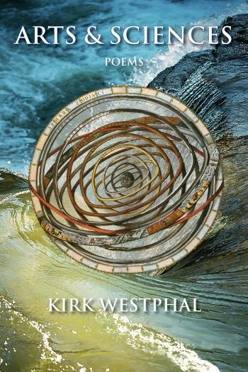 Arts & Sciences by Kirk Westphal