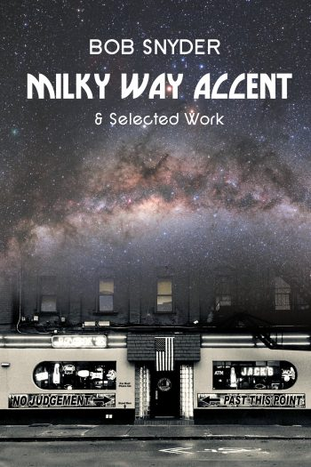 Milky Way Accent by Bob Snyder