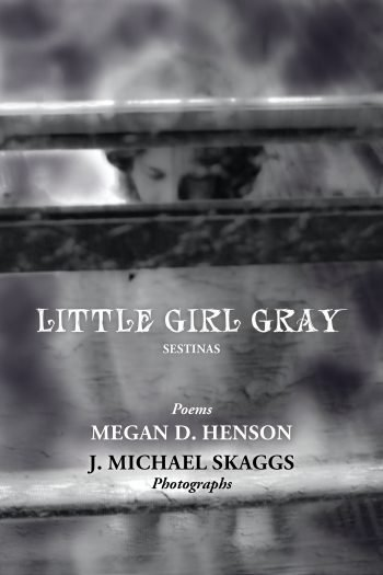 Little Girl Gray by Megan D. Henson