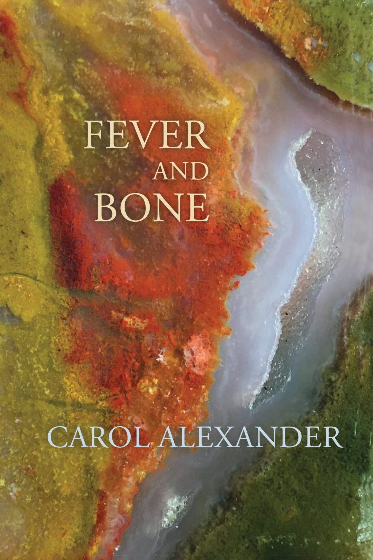 Fever and Bone by Carol Alexander