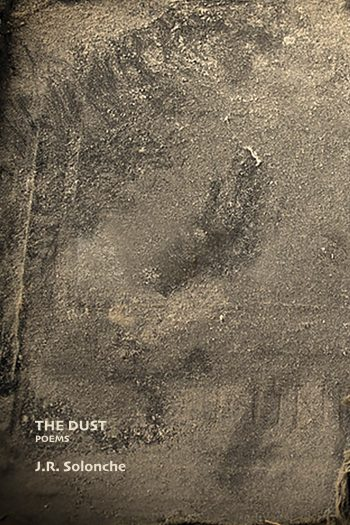 The Dust by J. R. Solonche